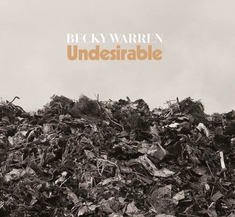 Becky Warren, Undesirable